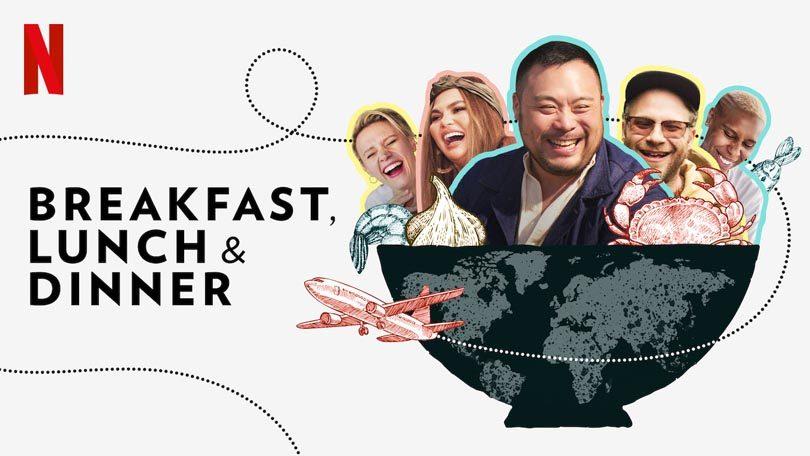 Breakfast Lunch and Dinner Netflix