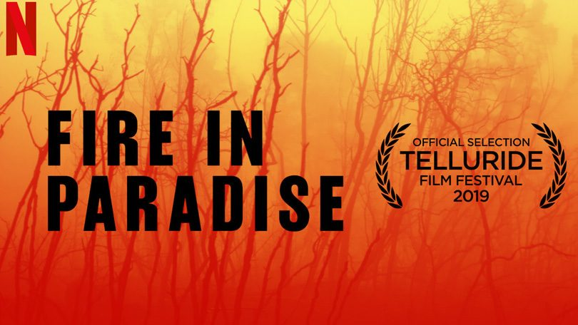 Fire In Paradise Netflix