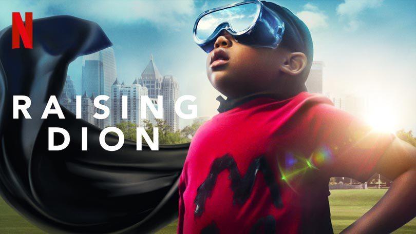 Raising Dion Netflix
