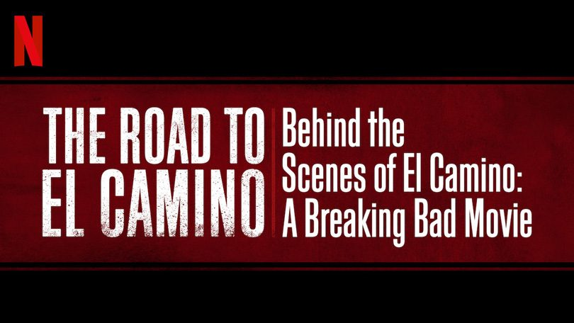 The Road To El Camino Behind the Scenes Netflix