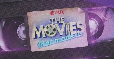 The Movies That Made Us Netflix