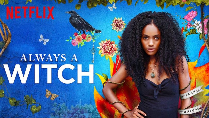 Siempre Bruja Always A Witch Netflix