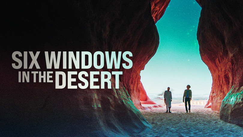 Six Windows in the Desert Netflix