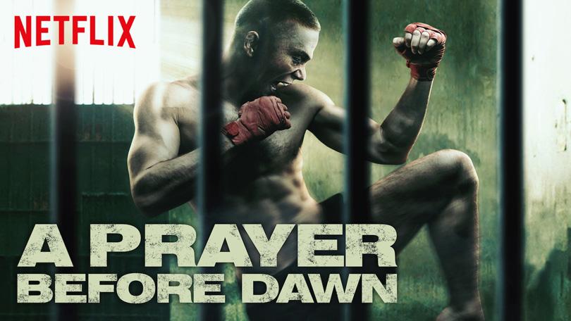 A Prayer Before Dawn Netflix