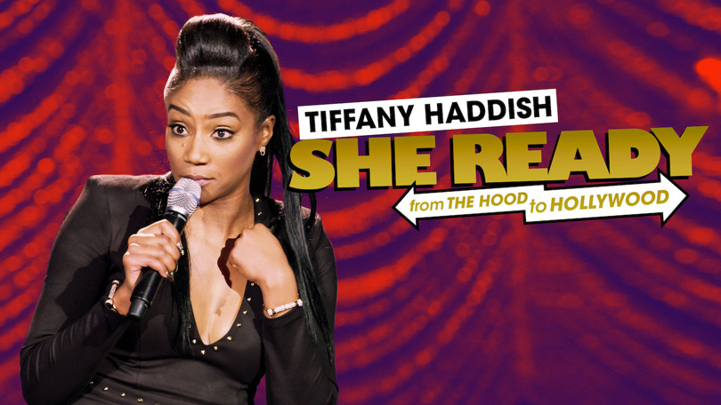 Tiffany Haddish She Ready Netflix