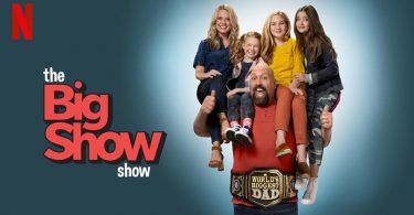 the Big Show Show Netflix