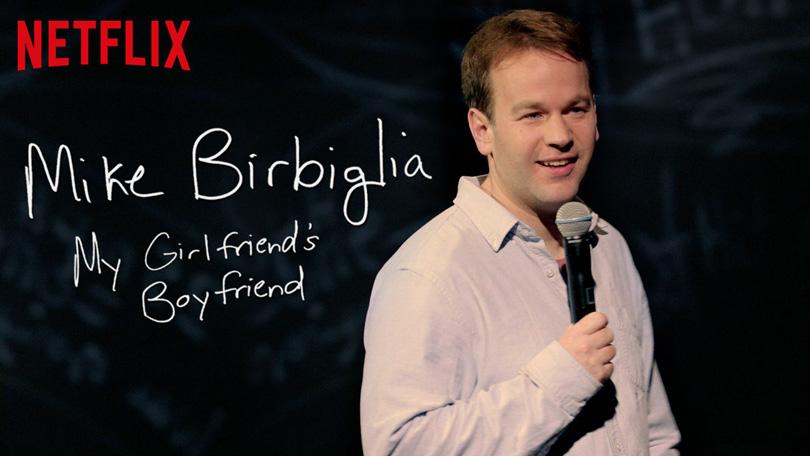 Mike Birbiglia My Girlfriend's Boyfriend