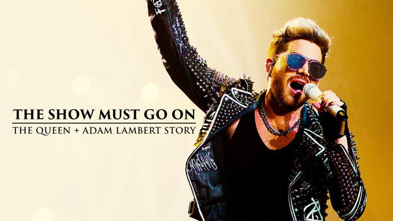 The Show Must Go On Queen Adam Lambert Netflix