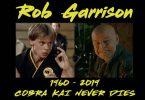 Rob Garrison Cobra Kai seizoen 3