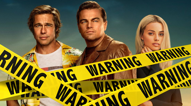 Once Upon a Time in Hollywood Verwijderalarm