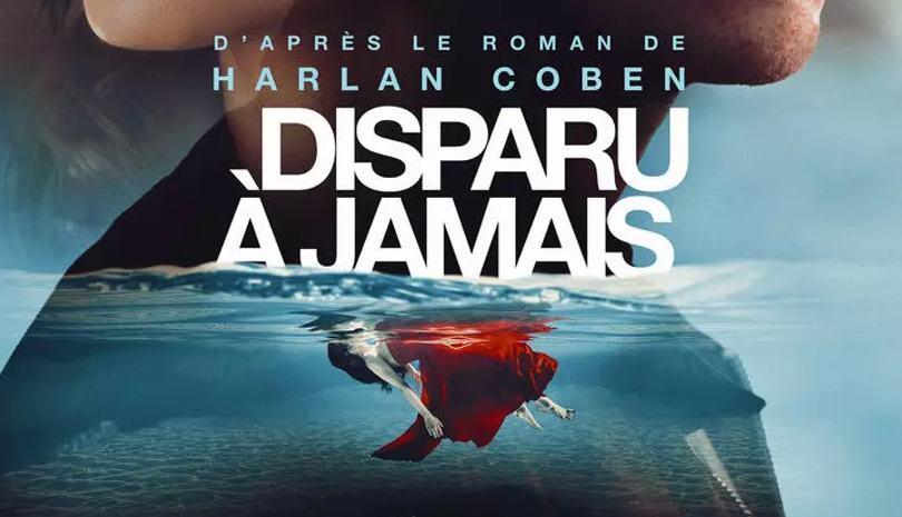 Gone for Good Disparu a jamais Netflix serie Harlan Coben